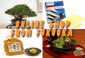 Online shop of prouducts in Fukuoka